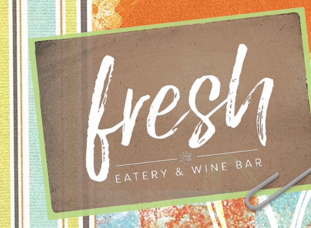 Fresh Eatery and Wine Bar